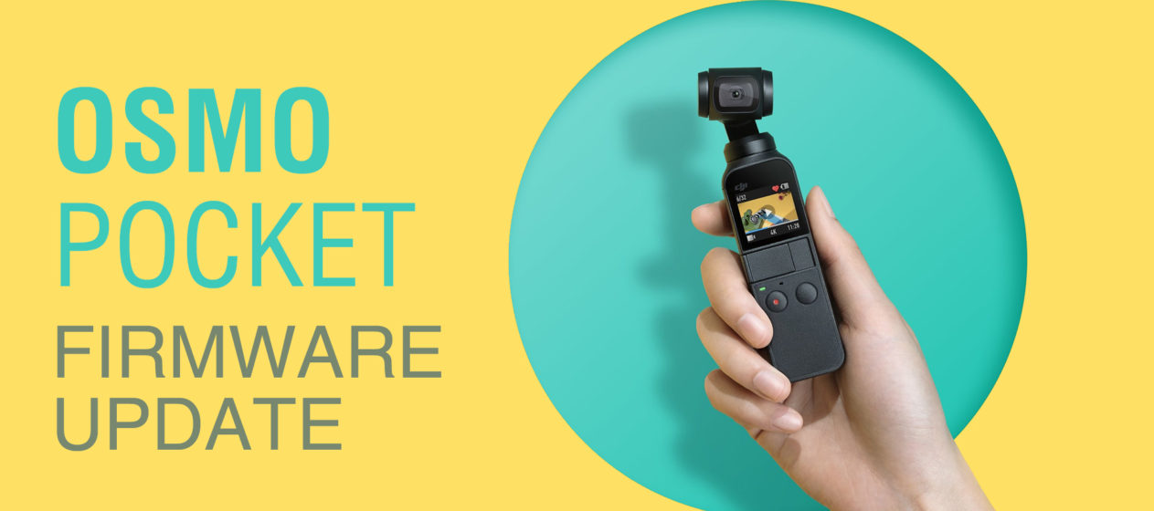 DJI OSMO Pocket – How to Update the Firmware? - Freewellgear